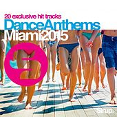 Sirup Dance Anthems «Miami 2015» von Various Artists