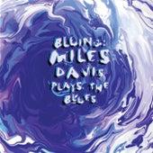 Bluing: Miles Davis Plays The Blues von Miles Davis