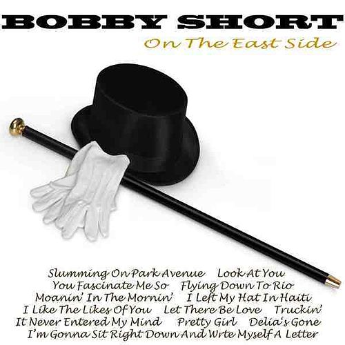 On The East Side by Bobby Short