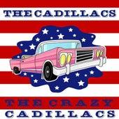 The Crazy Cadillacs by The Cadillacs