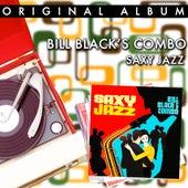 Saxy Jazz by Bill Black's Combo