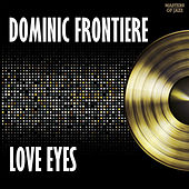 Love Eyes by Dominic Frontiere