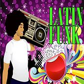Latin Funk by Various Artists