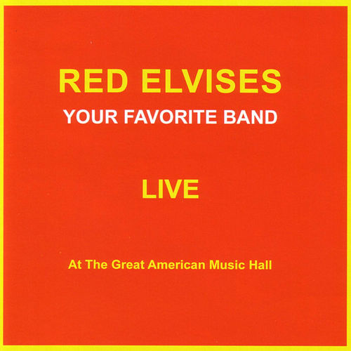 Your Favorite Band Live by Red Elvises