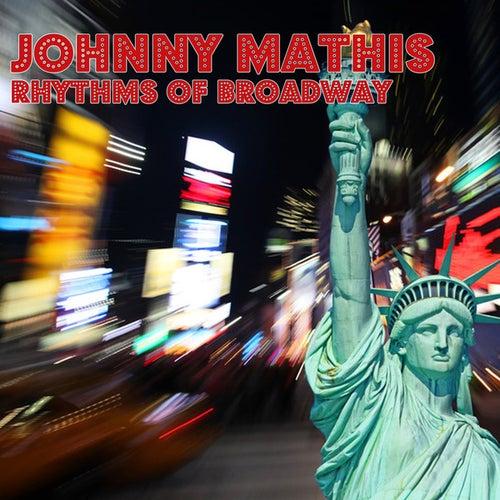 Rhythms Of Broadway de Johnny Mathis