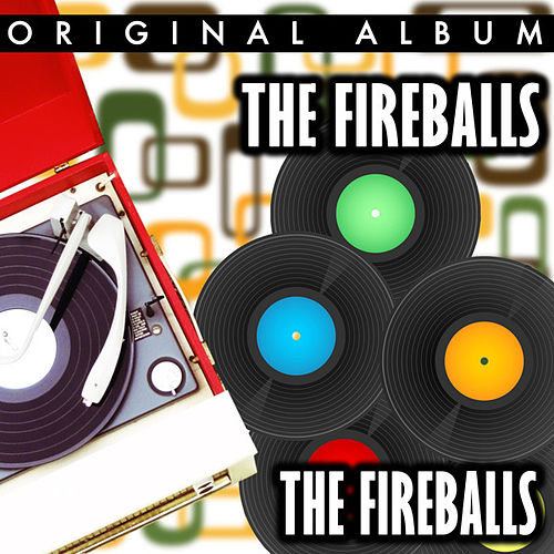 The Fireballs by The Fireballs