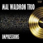 Impressions by Mal Waldron Trio