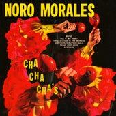 Cha Cha Cha's by Noro Morales