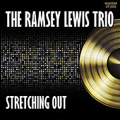 Stretching Out by Ramsey Lewis