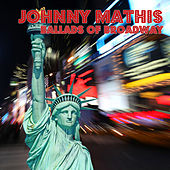 Ballads Of Broadway de Johnny Mathis