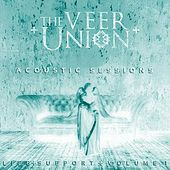Life Support, Vol. 1: Acoustic Sessions by The Veer Union