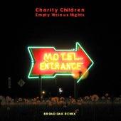 Empty Vicious Nights (Broad Oak Remix) von Charity Children