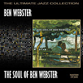 The Soul Of Ben Webster von Ben Webster