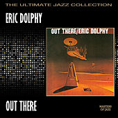 Out There by Eric Dolphy