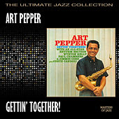 Gettin' Together by Art Pepper