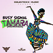 Tamara (Remixes) de Busy Signal