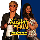 Austin & Ally: Take It from the Top de Various Artists