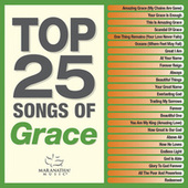 Top 25 Songs Of Grace by Various Artists