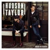 Singing For Strangers von Hudson Taylor