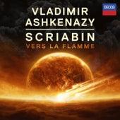 Scriabin: Vers la Flamme de Vladimir Ashkenazy