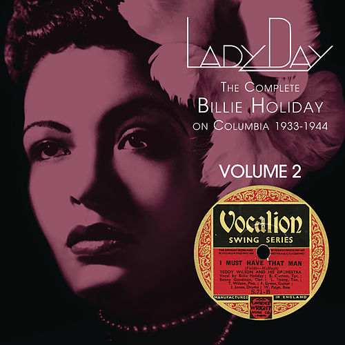 Lady Day: The Complete Billie Holiday On Columbia - Vol. 2 by Billie Holiday