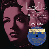 Lady Day: The Complete Billie Holiday On Columbia - Vol. 6 de Billie Holiday