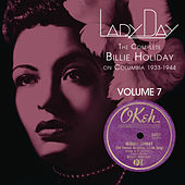 Lady Day: The Complete Billie Holiday On Columbia - Vol. 7 by Billie Holiday