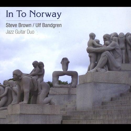 In to Norway by Steve Brown