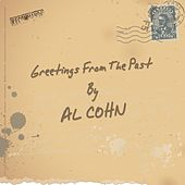 Greetings from the Past by Al Cohn