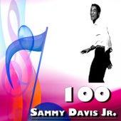 100 Sammy Davis by Sammy Davis, Jr.