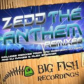 The Anthem Remixes von Zedd