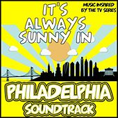 It's Always Sunny in Philadelphia Soundtrack (Music Inspired By the TV Series) de Various Artists