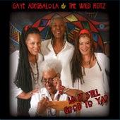 Is It Still Good to Ya? by Gaye Adegbalola