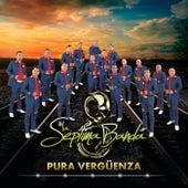 Pura Vergüenza by La Séptima Banda