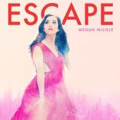Escape de Megan Nicole