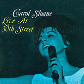 Live at 30th Street (Remastered) von Carol Sloane