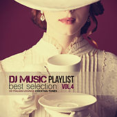 DJ Music Playlist Best Selection Vol. 4 (30 Italian Lounge Cocktail Tunes) by Various Artists