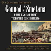Smetana: The Bartered Bride & Gounod: Ballet Music From