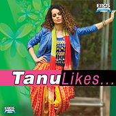 Tanu Likes by Various Artists