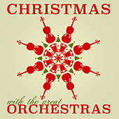 Christmas With The Great Orchestras de Various Artists