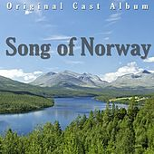 Song Of Norway by Original Cast