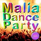 Malia Dance Party 2012 by Various Artists