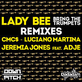 Bring the Trumpets Remixes - EP von Lady Bee