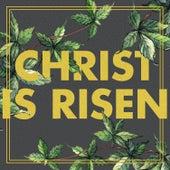 Christ Is Risen di Various Artists