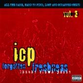 Forgotten Freshness Vol. 3 by Insane Clown Posse