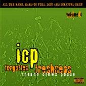 Forgotten Freshness Vol 4 by Insane Clown Posse