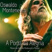 A Porta da Alegria de Oswaldo Montenegro