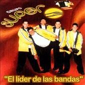 El Lider de las Bandas by Grupo Super T