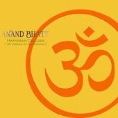 Hanuman Chalisa (40 Verses of Hanumana) by Anand Bhatt
