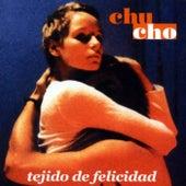 Tejido De Felicidad de Chucho